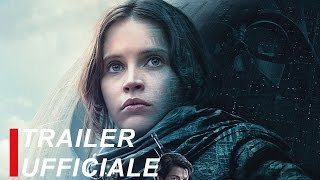 Rogue One: A Star Wars Story | Trailer Ufficiale #3 | Italiano