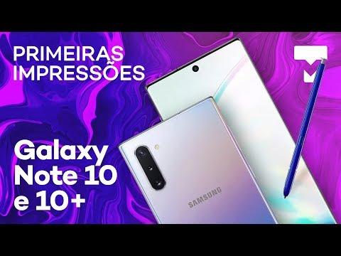 Samsung Galaxy Note 10 e 10+: primeiras impressões dos smartphones grandões - TecMundo