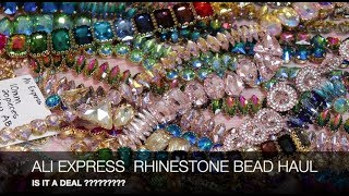 Ali Express Rhinestone  Bead Haul  , A Deal ? For Beading and Polymer Clay Creations