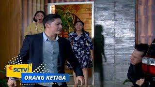 Highlight Orang Ketiga - Episode 55 dan 56 SCTV