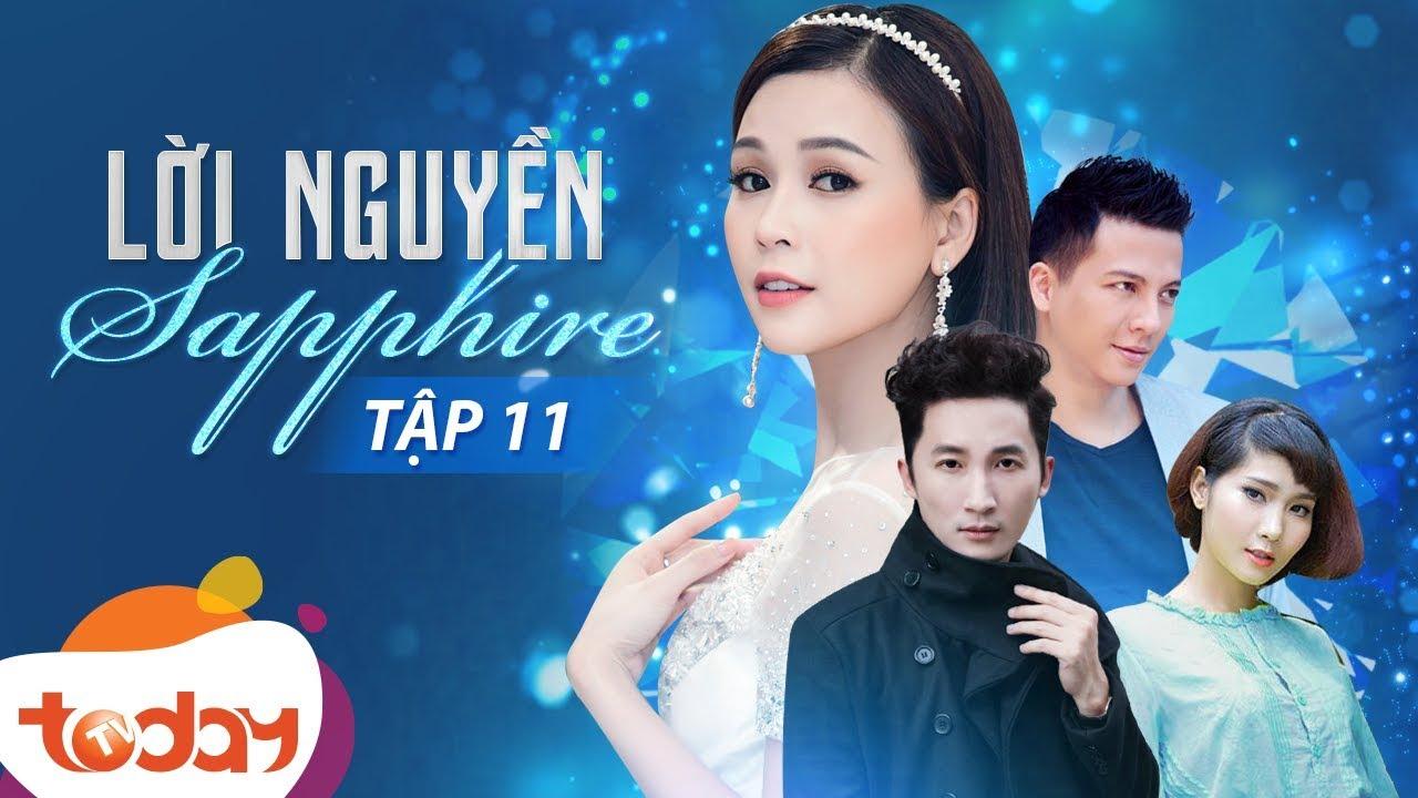 Phim Việt Nam Hay - Lời Nguyền Sapphire Tập 11 - Câu Chuyện Kỳ Bí Về Đá Quý