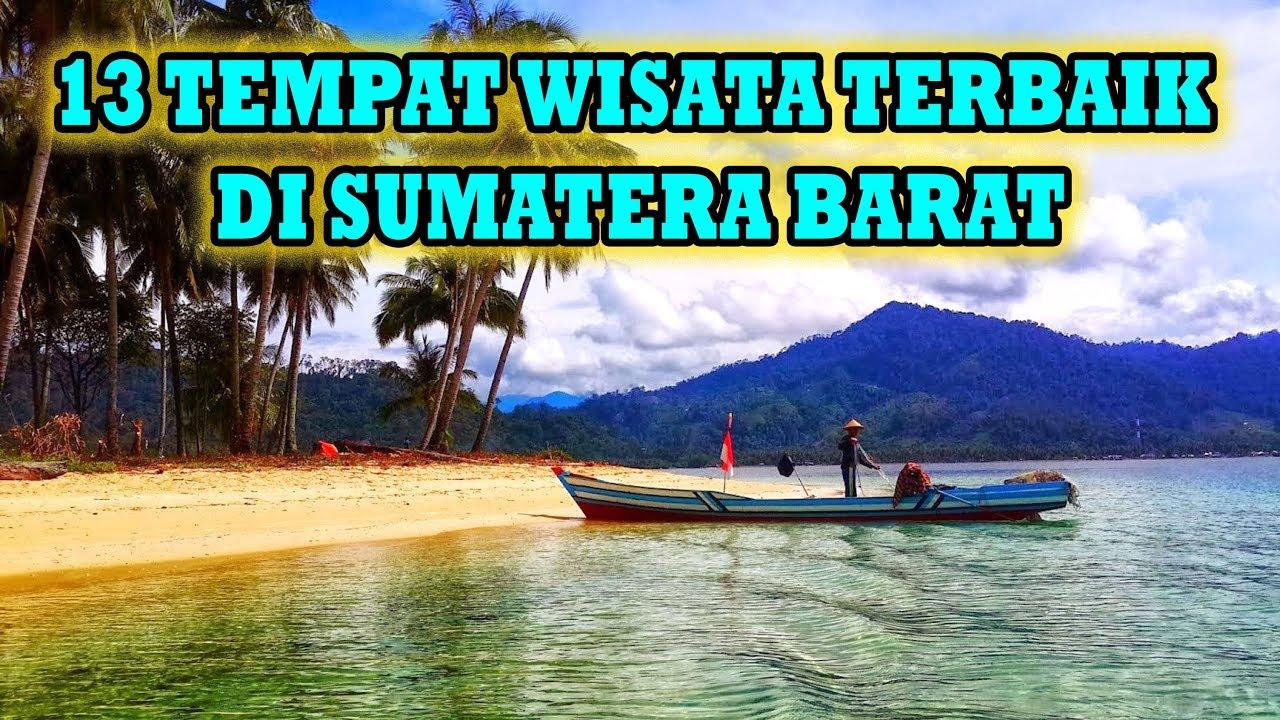 13 Tempat Wisata Di Sumatera Barat Yang Wajib Anda Kunjungi