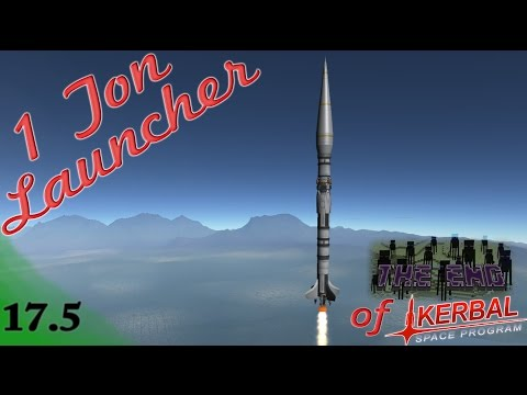Ep17.5 - Fully Reuseable One Ton Launcher (almost) - The End of Kerbal Space Program