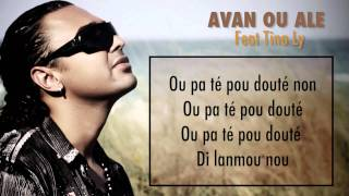 6 - Ali Angel & Tina Ly - Avan ou alé - Lyrics