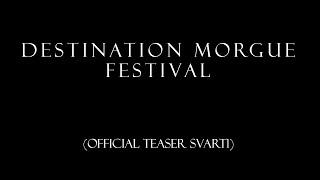 DESTINATION MORGUE IX official teaser