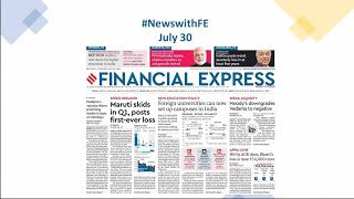 News with Financial Express July 30th, 2020 | News Analysis by Sunil Jain, Managing Editor, FE
