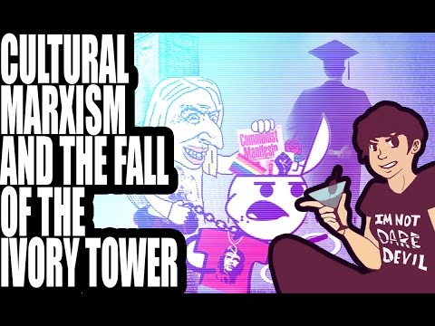 Cultural Marxism and the Fall of the Ivory Tower