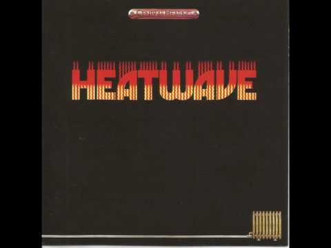 Heatwave - The Star Of A Story - written by Rod Temperton
