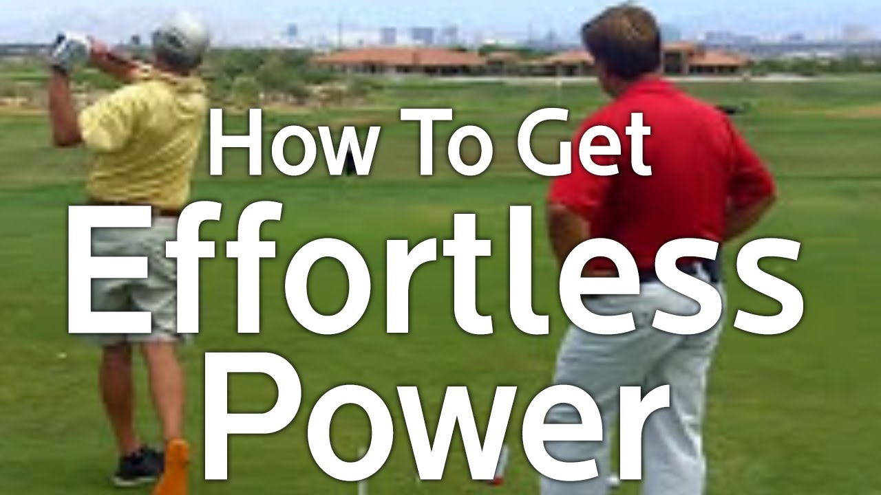 Effortless Power How To Increase Your Golf Swing Speed