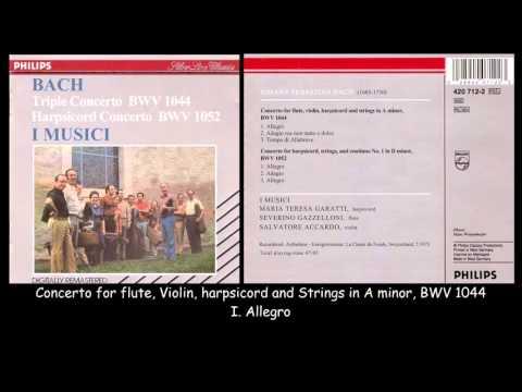 Bach - Concertos BWV 1044 1052 - I Musici - Garatti Gazzelloni Accardo - 1973