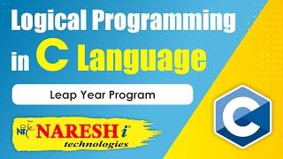 Leap Year Program | Logical Programming in C | by Mr.Srinivas