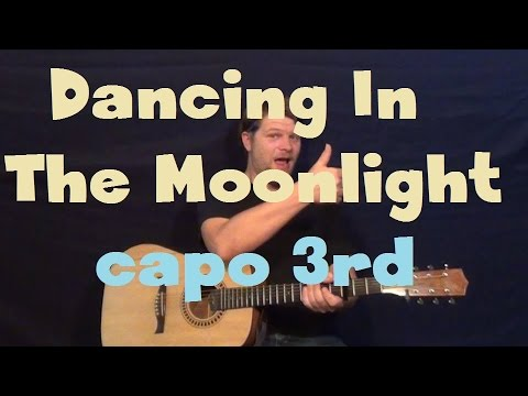 Dancing In The Moonlight (Toploader) Easy Strum Guitar Lesson How to Play Tutorial