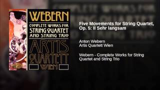 Five Movements for String Quartet, Op. 5: II Sehr langsam