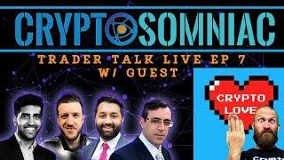 📈Trader Talk Live Ep 7 w Crypto Love❤️ 💱💰 📈