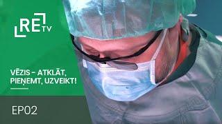 Vēzis - atklāt, pieņemt, uzveikt! EP02 Prostatas vēzis