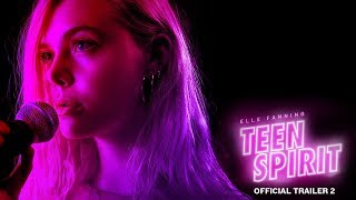 TEEN SPIRIT | Official Trailer 2
