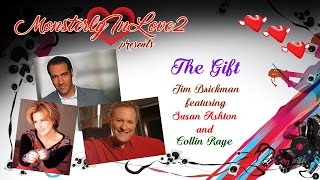 The Gift by Jim Brickman, Susan Ashton & Collin Raye