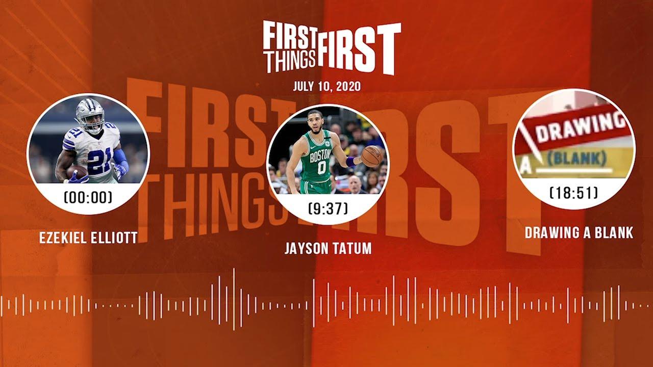 Ezekiel Elliott, Jayson Tatum, Drawing A Blank (7.10.20) | FIRST THINGS FIRST Audio Podcast