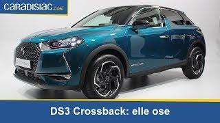 Présentation - DS 3 Crossback : elle ose
