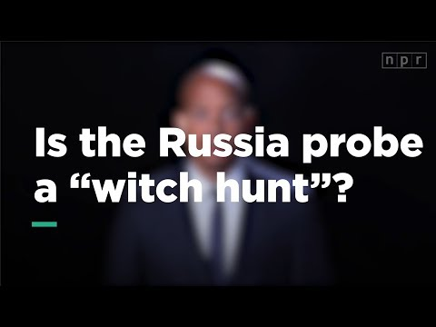 """Is the Russia Probe a """"Witch Hunt""""?   Let's Talk   NPR"""