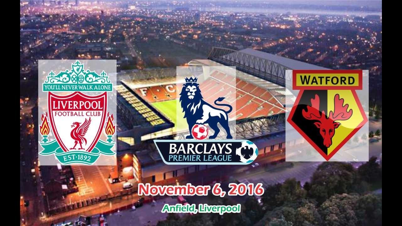 Download Liverpool vs Watford 6-1 All Goals & Highlights 06/11/2016   Cuplikan Gol - Premier League 2016/2017
