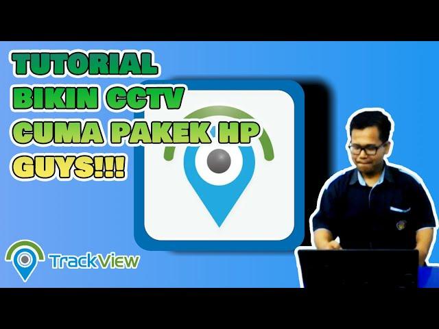 TUTORIAL#1 - Penggunaan Aplikasi TrackView Android Untuk Remote Tracking Dengan Kamera Gadget