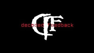 Decoded Feedback - Hacking MiniMix. [EBM/Electro-Industrial/Industrial/Futurepop/Cyber/Goth]