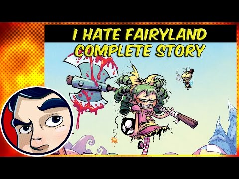 I Hate Fairyland  Complete Story