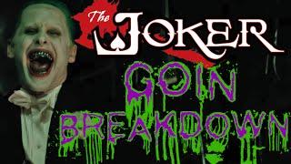 Joker: Goin Breakdown
