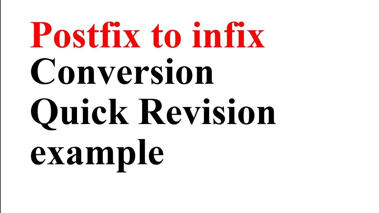 POSTFIX TO INFIX CONVERSION