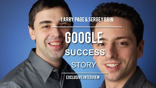 Google Success Story - Larry Page & Sergey Brin Full Speech