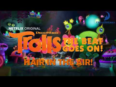 HAIR IN THE AIR - Trolls The Beat Goes On | Dreamworks and Netflix.