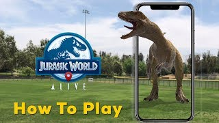HOW TO PLAY JURASSIC WORLD ALIVE