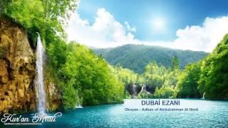 Dubai Ezanı - Adhan of Abdulrahman Al Hindi