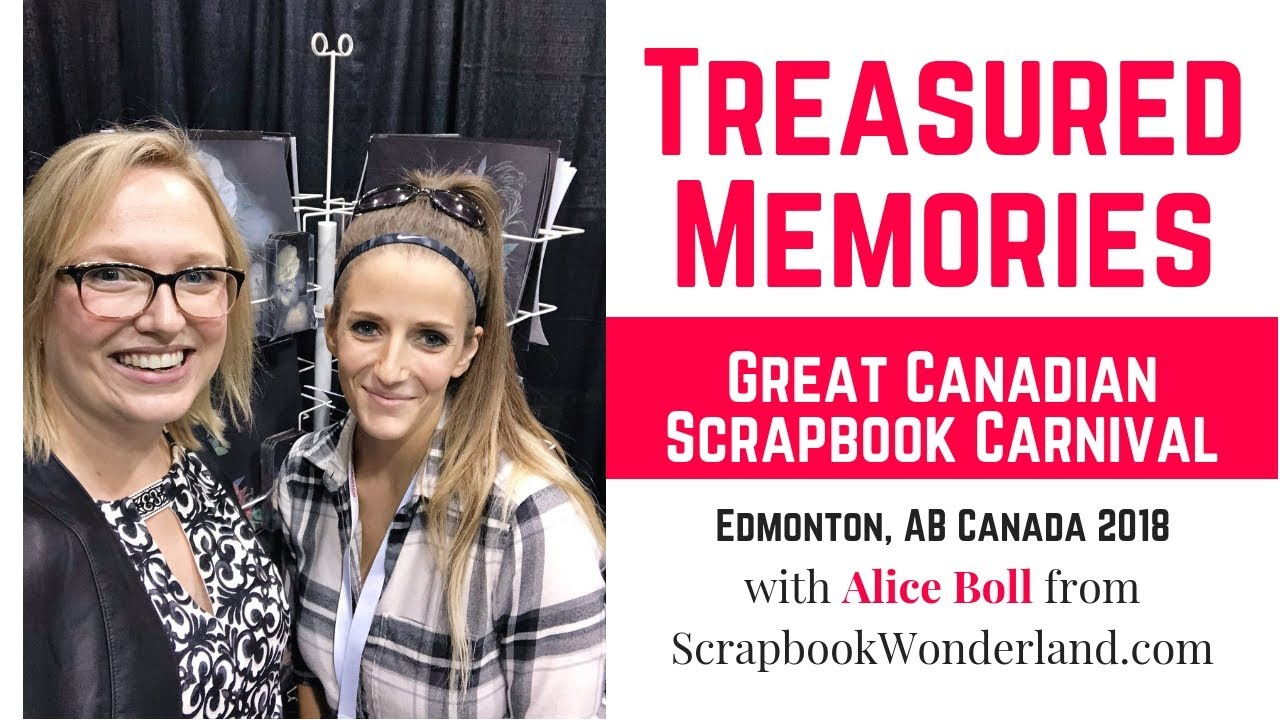 Treasured Memories At Great Canadian Scrapbook Carnival Edmonton