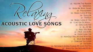 Best English Acoustic Love Songs 2021 - Relaxing Acoustic Music / Guitar Cover of Popular Songs Ever