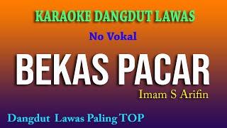 Download BEKAS PACAR, IMAM S ARIFIN, KARAOKE DANGDUT LAWAS NO VOKAL