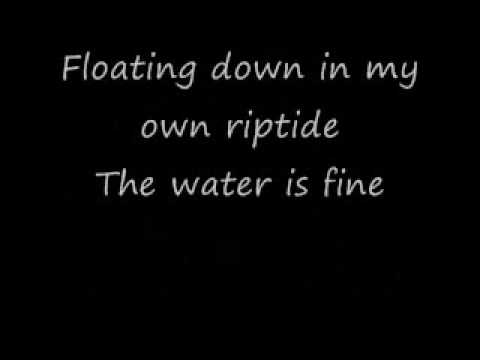 Riptide by sick puppies w/ lyrics
