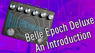 Belle Epoch Deluxe: An Introduction