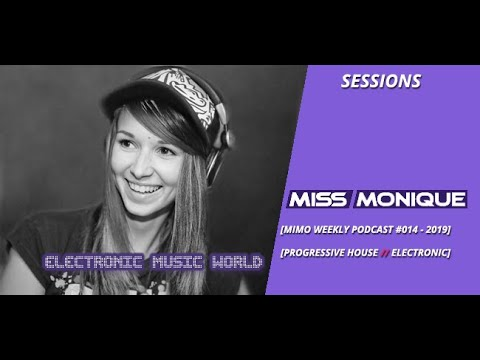 SESSIONS: Miss Monique - Mimo Weekly Podcast #014 (2019)