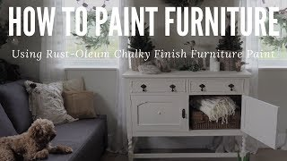 How to Paint Furniture using Rust-Oleum Chalky Finish Paint