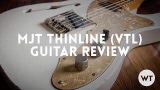 Video MJT Thinline Guitar Review (VTL, VTT) download MP3, 3GP, MP4, WEBM, AVI, FLV Juni 2018