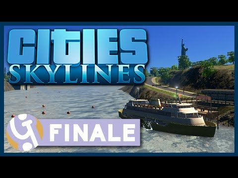 Liberty Island | Finale | Let's Play Cities: Skylines #30