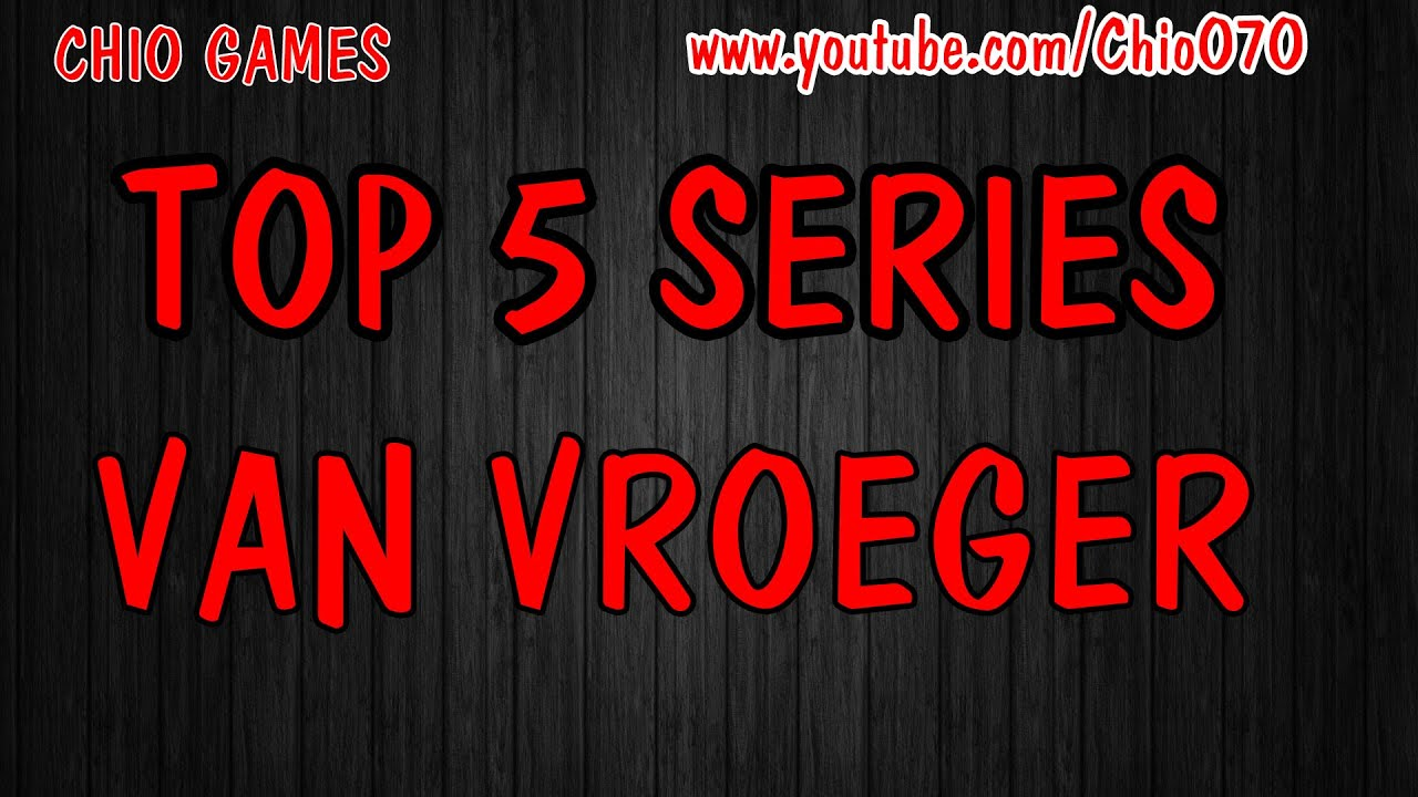 top 5 series van vroeger chio games youtube. Black Bedroom Furniture Sets. Home Design Ideas
