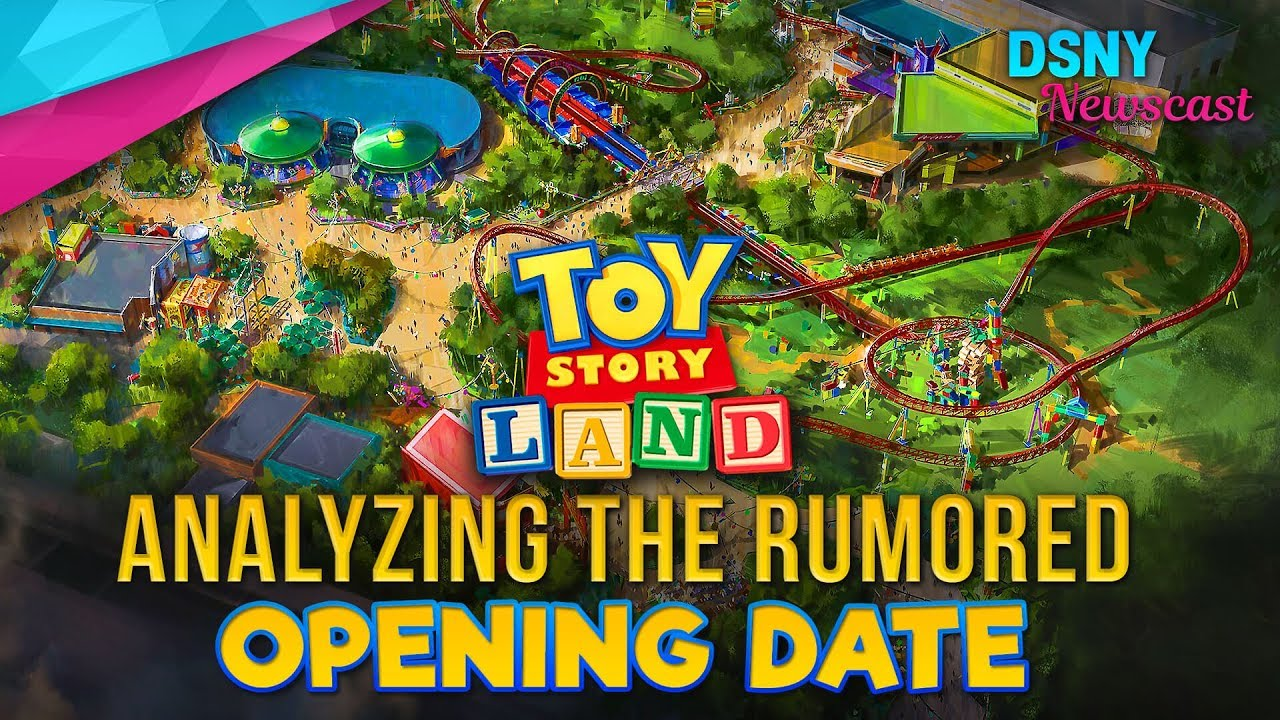 Analyzing The Rumored Opening Date For Toy Story Land At Walt Disney