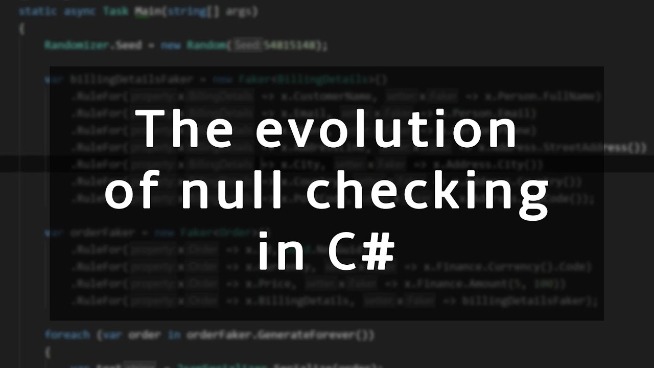 How Null Checks Have Changed in C#
