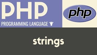 Working With Strings   PHP   Tutorial 8