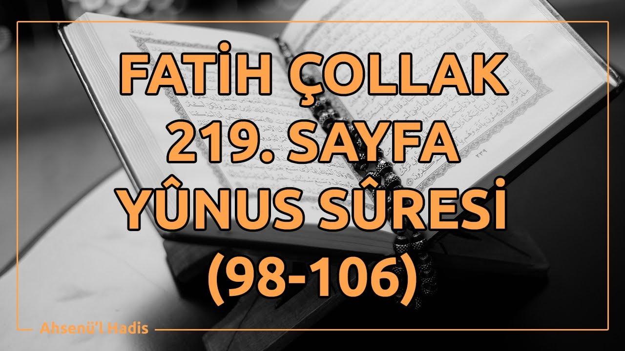 Fatih Çollak - 219.Sayfa - Yûnus Suresi (98-106)