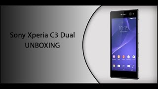 Sony Xperia C3 Dual UNBOXING