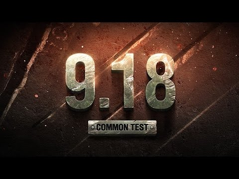 LIVE! World of Tanks  NEWS! - #175- Common Test 9.18 + Secret Tanks